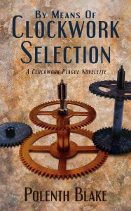 By Means of Clockwork Selection